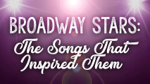 Broadway stars the shows that inspired them