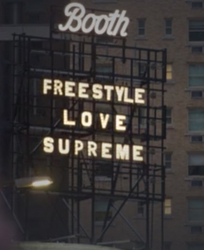 Freestyle Love Supreme marquee