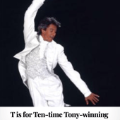 T is for Tommy Tune