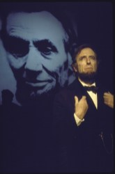 "Actor Fritz Weaver as Abraham Lincoln in the Chelsea Theater Center's production of the one-man play ""Lincoln"".in 1976. Weaver also portrayed Lincoln in the Broadway play ""The White House"" in 1964 -- as well as Woodrow Wilson, Franklin Pierce, Millard Fillmore, Andrew Jackson and Thomas Jefferson....all in that same play by A.E. Hotchner"