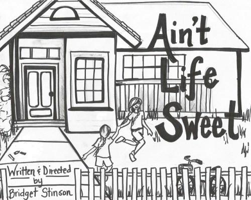 Ain't Life Sweet