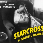 STARCROSSED – A DASHIELL HAMLET TALE