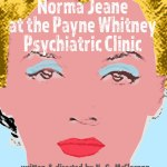 NORMA JEANE AT THE PAYNE WHITNEY PSYCHIATRIC CLINIC