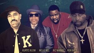 Kurtis Blow, Melle Mel, Biz Markie, Rob Base