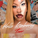 """K. Michelle Announces her """"Hello Kimberly"""" Summer Tour!"""