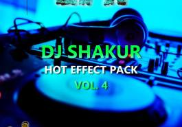 DJ SHAKUR - HOT EFFECT PACK VOL. 4 (EFX 2017) 11