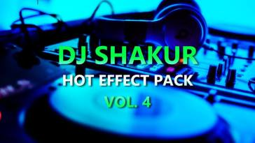DJ SHAKUR - HOT EFFECT PACK VOL. 4 (EFX 2017) 3