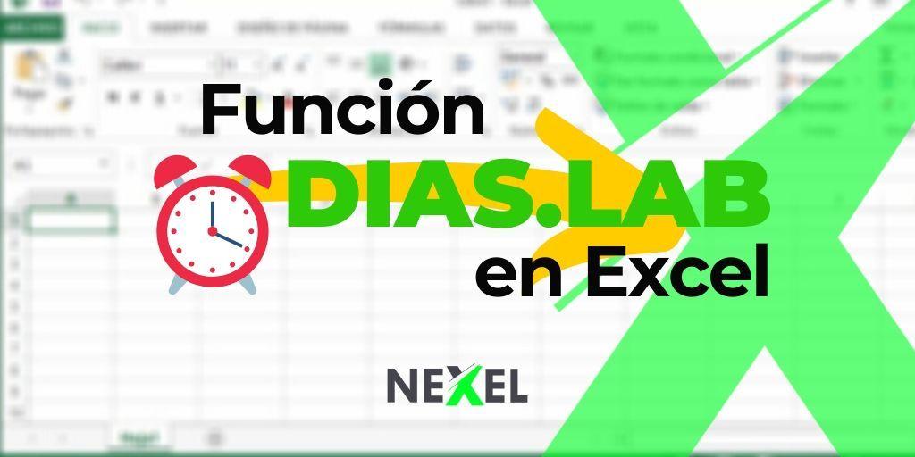 Función DIAS LAB en Excel 【 SINTAXIS & VIDEO】