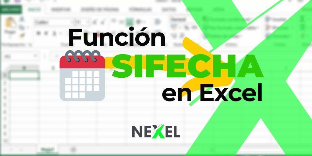 Función SIFECHA en Excel 【 SINTAXIS & VIDEO 】