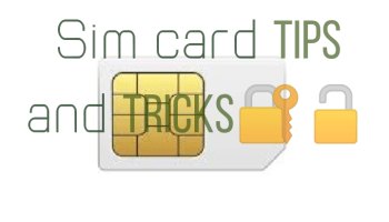 Some worth knowing SIM card tricks and tips