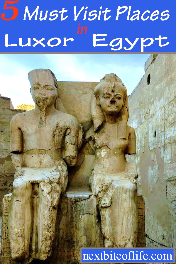 5 must visit places in Luxor #egypt #luxor #luxorguide #valleyofthekings #karnaktemple #africantravel #luxoritinerary