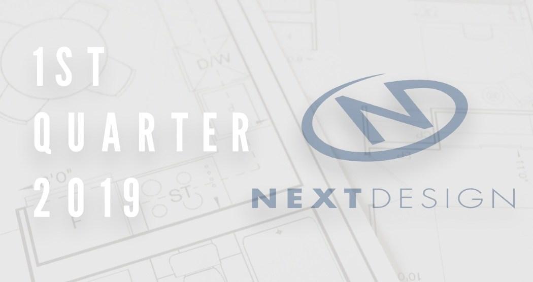 Next Design 1st Quarter 2019