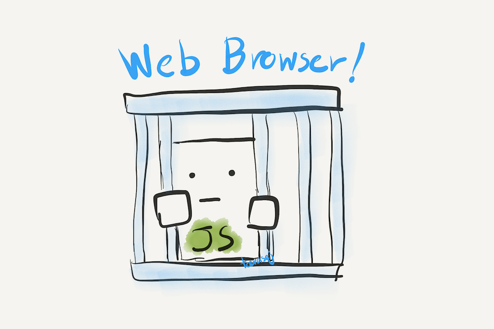 JS trapped in Web Browser