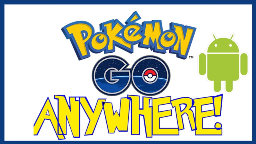 Pokemon Go Anywhere