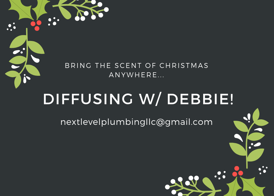 Christmas Diffusing with Debbie!