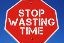 Stop Wasting Time - Sign Board