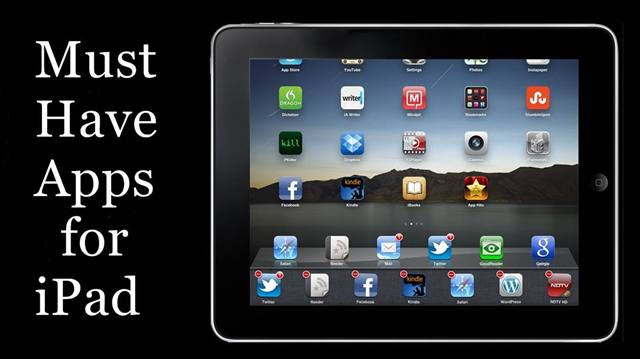 Best Must Have Apps for iPad