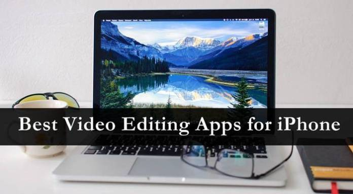 Top 10 Best Video Editing Apps for iPhone | 2016
