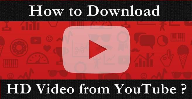 Download HD Videos from YouTube