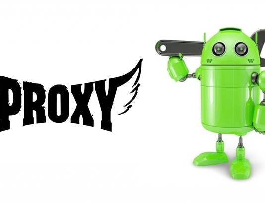 How to Use Proxy Settings on Android Smartphone Without Root ?