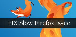 FIX Slow Mozilla Firefox in Windows 10/8.1/7 and XP