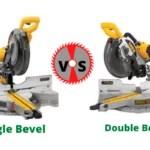 Single Bevel vs Double Bevel Miter Saw