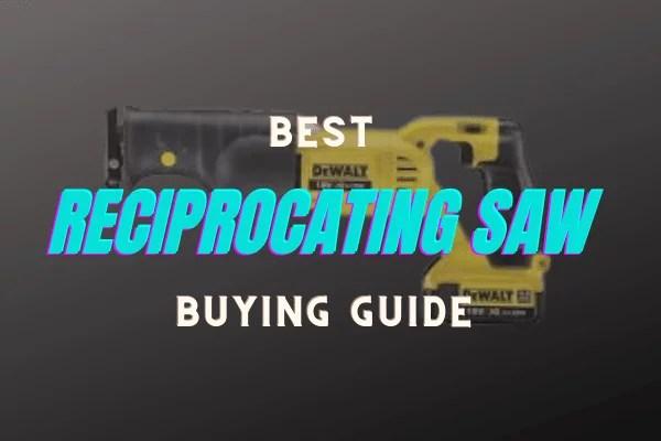reciprocating saw reviews