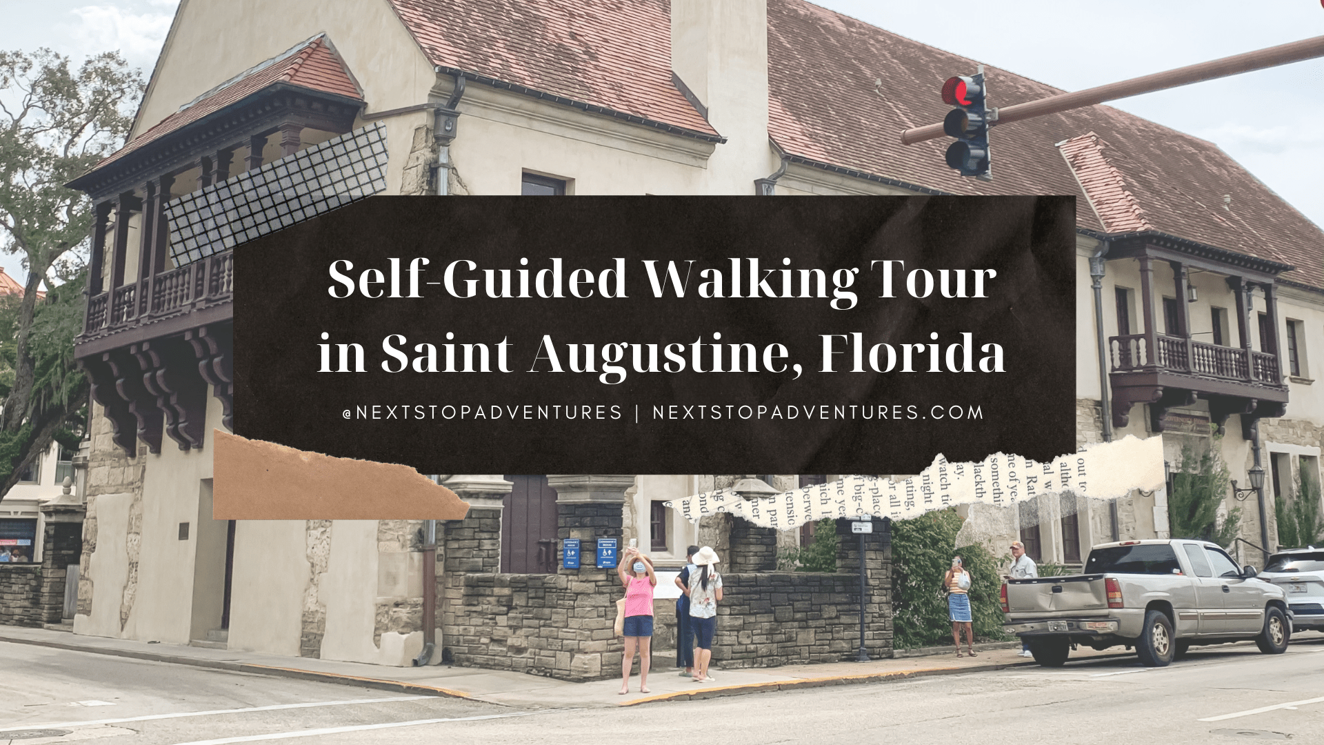 Self-Guided Walking Tour St Augustine