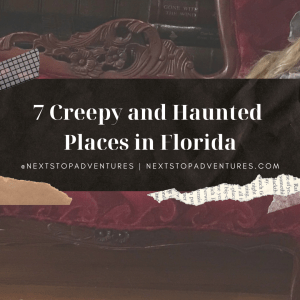 7 Creepy and Haunted Places in Florida