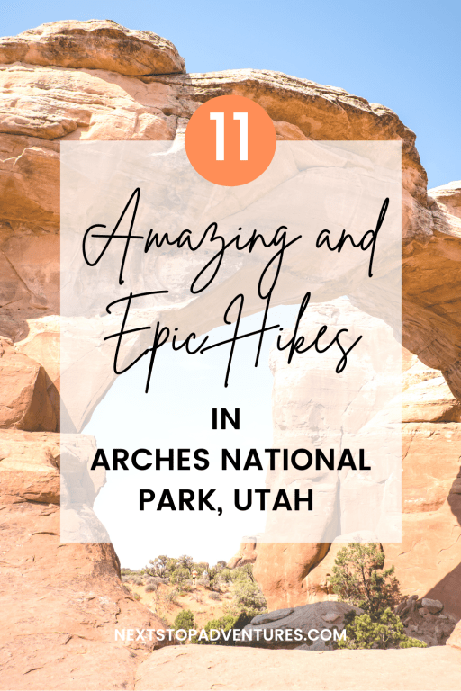 11 Amazing and Epic Hikes in Arches National Park in Utah