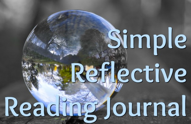 simple reflective reading journal for use with any text