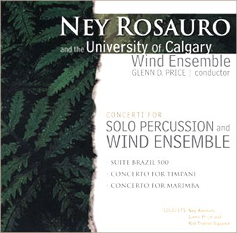 Ney Rosauro and the University of Calgary Wind Ensemble