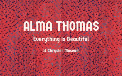 Alma Thomas Teaches Us That Everything is Beautiful at Chrysler Museum