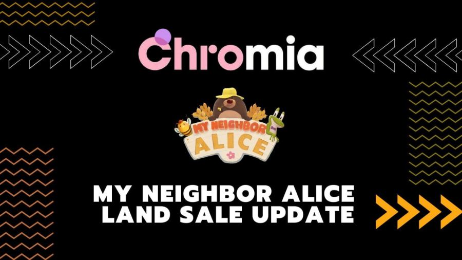 My Neighbor Alice Land Sale Rescheduled to Facilitate Audits and Testing