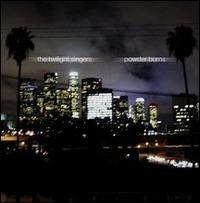 TwilightSingers-PowderBurns