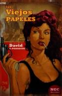 Los viejos papeles, David G. Panadero