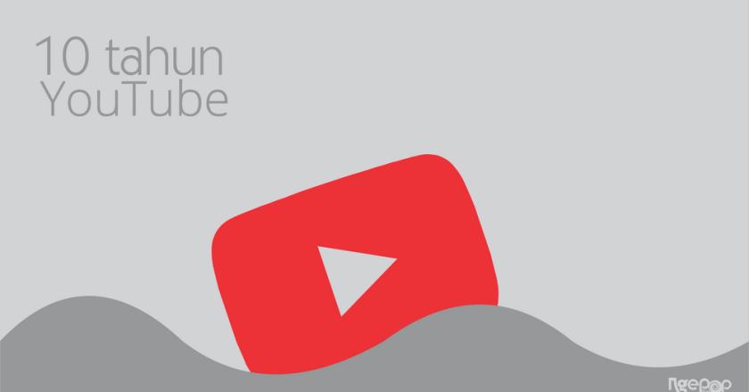 10 Tahun YouTube: (Semoga Tetap) Broadcast Yourself!