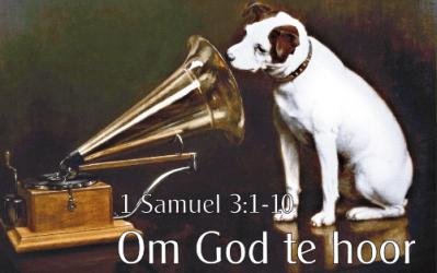 1 Sam 3:1-10 Om God te hoor