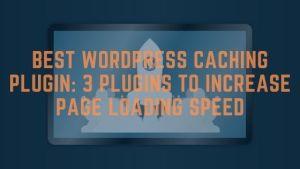 Best wordpress caching plugin