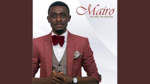 DOWNLOAD MP3: Mairo Ese - You Are The Reason
