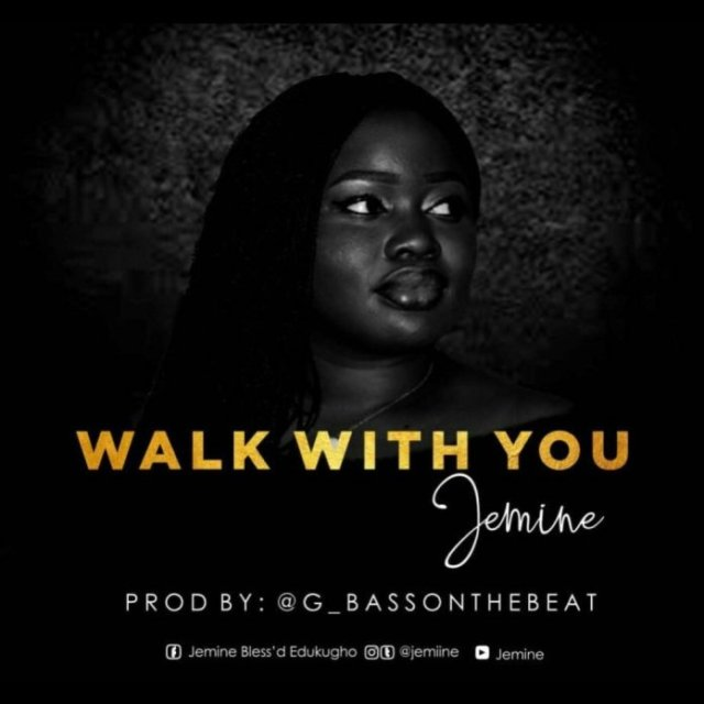 DOWNLOAD MP3: Jemine – Walk With You