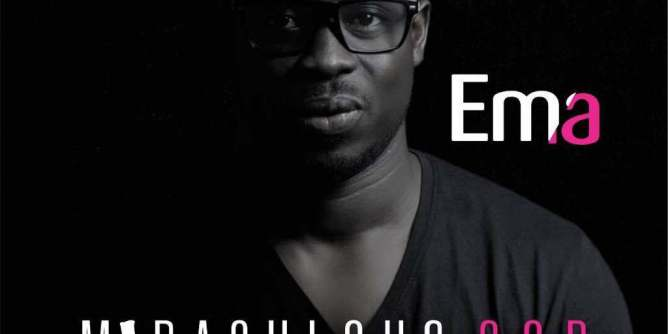 DOWNLOAD MP3: Ema - Miraculous God