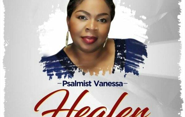 DOWNLOAD MP3: Psalmist Vanessa – Healer