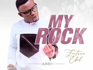 DOWNLOAD MP3: Fortune Ebel – My Rock [Live] + VIDEO