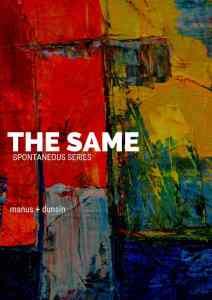 DOWNLOAD MP3: Manus Akpanke Ft. Dunsin Oyekan – The Same