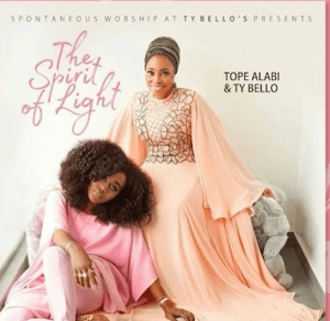 DOWNLOAD FULL ALBUM: TY Bello & Tope Alabi – The Spirit of Life