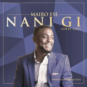 download mp3: mairo ese - nani gi