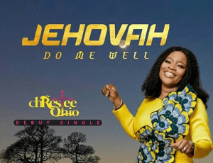 DOWNLOAD MP3: Christie Ohio – Jehovah Do Me Well