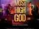 DOWNLOAD MP3: Preye Odede – Most High God ft. Joe Mettle