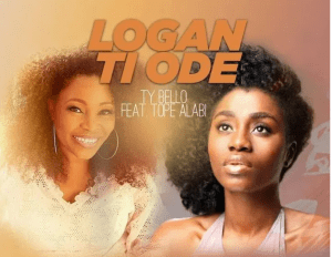 DOWNLOAD MP3: Tope Alabi ft. TY Bello & George – Logan Ti Ode